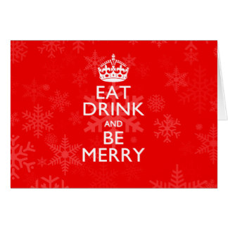 eat_drink_and_be_merry_on_accent_red_keep_calm_card-rcbabf0d2d4874d7c9bbc47047eedf01a_xvuak_8byvr_324.jpg